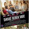 Dikkat Bebek Var : poster