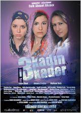 21032464 20130827203225191 - 3 Kad�n 3 Kader